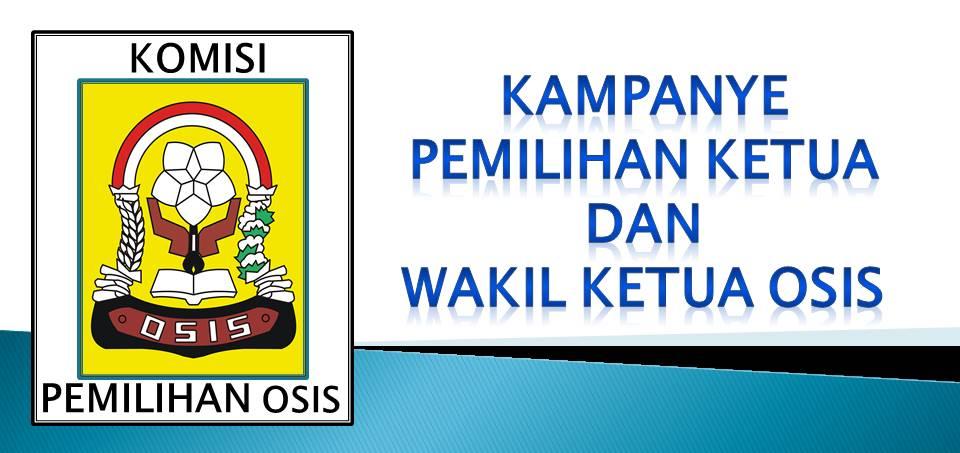 Kampanye Calon Ketua dan Wakil Ketua OSIS Periode 2020-2021